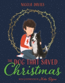 The Dog that Saved Christmas, Paperback / softback Book
