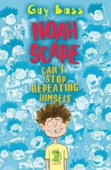 Noah Scape : Can't Stop Repeating Himself, Paperback Book