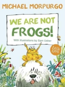 We Are Not Frogs!, Paperback / softback Book