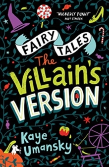 Fairy Tales: The Villain's Version, Paperback / softback Book