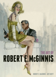 The Art of Robert E McGinnis, Hardback Book