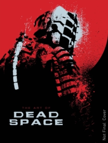 The Art of Dead Space, Hardback Book