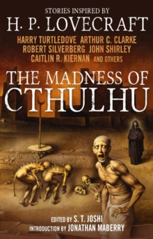 The Madness of Cthulhu Anthology, Vol 1, Paperback Book