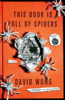 This Book is Full of Spiders: Seriously Dude Don't Touch it, Paperback / softback Book