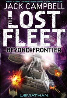 Lost Fleet : Beyond the Frontier - Leviathan Book 5, Paperback Book