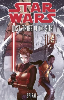 Star Wars: Lost Tribe of the Sith : Spiral, Paperback / softback Book