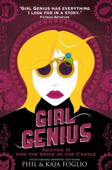 Girl Genius - Agatha H. and the Voice of the Castle, Paperback Book