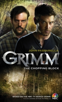 Grimm - The Chopping Block, Paperback / softback Book