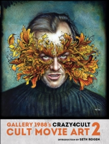 Crazy 4 Cult : Cult Movie Art 2, Hardback Book