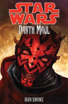 Star Wars - Darth Maul : Death Sentence, Paperback / softback Book