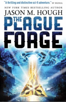 The Plague Forge, Paperback / softback Book