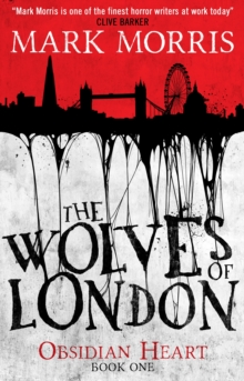 The Wolves of London : Book 1, Paperback Book