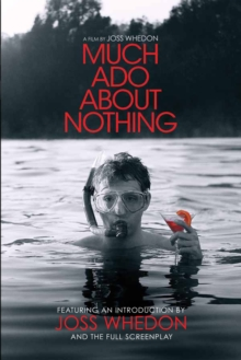Much Ado About Nothing: A Film by Joss Whedon, EPUB eBook