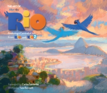 The Art of Rio : Featuring a Carnival of Art from Rio and Rio 2, Hardback Book