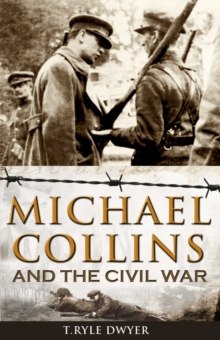 Michael Collins and the Civil War, Paperback Book