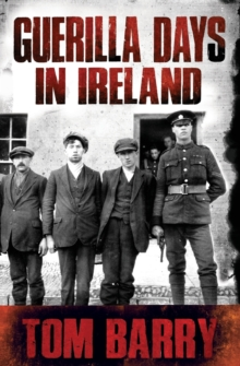 Guerilla Days in Ireland - New Edition, Paperback Book