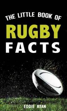 The Little Book of Rugby Facts, Paperback Book