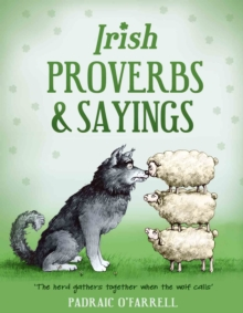 Irish Proverbs and Sayings, Hardback Book