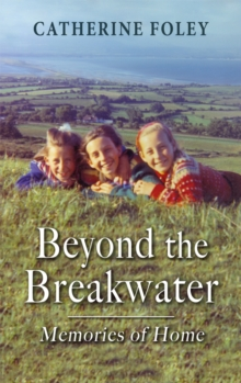 Beyond the Breakwater: : Memories of Home, EPUB eBook