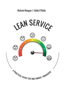 Lean Service : A Practical Guide for SME Owners and Managers, PDF eBook