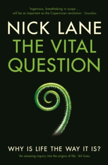 The Vital Question : Why is Life the Way it is?, Paperback Book