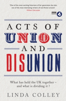 Acts of Union and Disunion, Paperback / softback Book