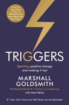 Triggers : Sparking Positive Change and Making it Last, Paperback Book