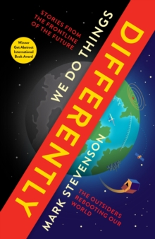 We Do Things Differently : The Outsiders Rebooting Our World, Paperback Book