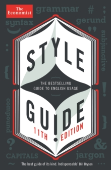 The Economist Style Guide : 11th edition, Paperback Book
