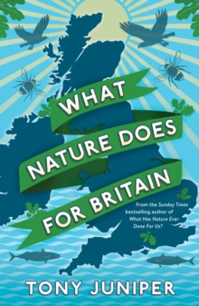 What Nature Does for Britain, Paperback Book