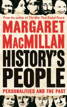 History's People : Personalities and the Past, Hardback Book