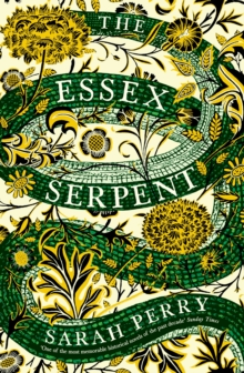 The Essex Serpent : The number one bestseller and British Book Awards Book of the Year, Paperback / softback Book