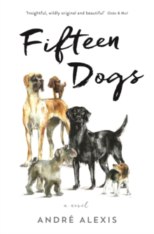 Fifteen Dogs, Paperback Book