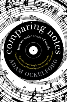 Comparing Notes : How We Make Sense of Music, Paperback / softback Book