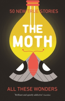 The Moth - All These Wonders, Paperback Book