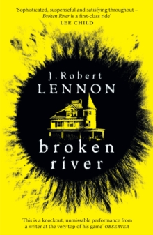 Broken River : The most suspense-filled, inventive thriller you'll read this year, Paperback Book