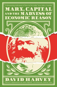 Marx, Capital and the Madness of Economic Reason, Paperback Book