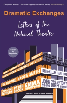 Dramatic Exchanges : Letters of the National Theatre, Paperback / softback Book