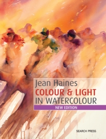 Jean Haines Colour & Light in Watercolour, PDF eBook