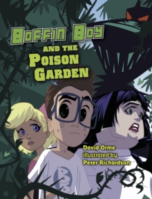 Boffin Boy and The Poison Garden : Set 3, Paperback / softback Book