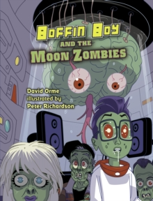 Boffin Boy And The Moon Zombies : Set 3, Paperback / softback Book