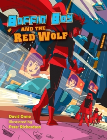 Boffin Boy and the Red Wolf, PDF eBook