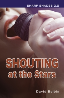 Shouting at the Stars (Sharp Shades), Paperback / softback Book