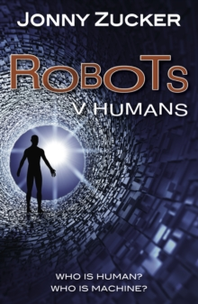 Robots v Humans, Paperback / softback Book