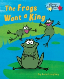 The Frogs Want a King, Paperback Book