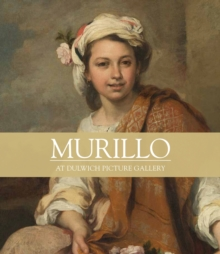 Murillo : At Dulwich Picture Gallery, Paperback / softback Book