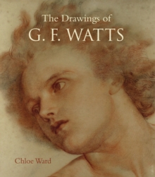 Drawings of G.F. Watts, Paperback / softback Book