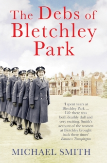 The Debs of Bletchley Park, Paperback Book