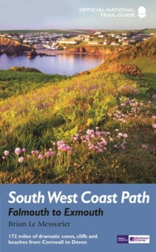 South West Coast Path: Falmouth to Exmouth, Paperback / softback Book
