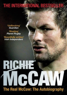 The Real McCaw : The Autobiography, Paperback Book